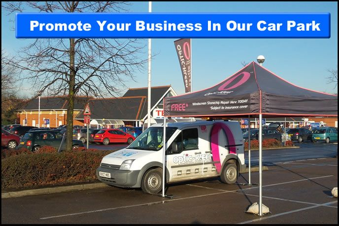 Promoting your business in Tesco Stowmarket car park