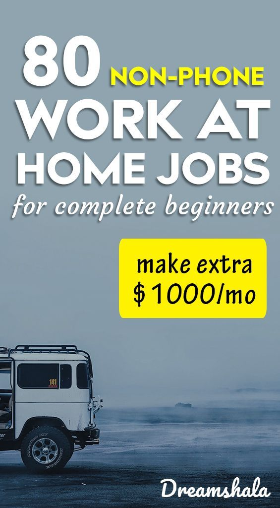 80+ Companies Offering Non-Phone Work From Home Jobs (Hiring Now)
