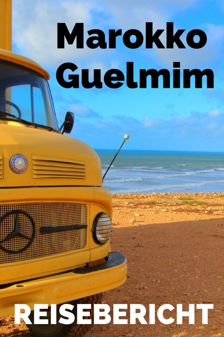 Guelmim Reisebericht Marokko