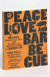 Mike Mills & Amy Mills Tunnicliffe 'Peace, Love and Barbecue' Cookbook