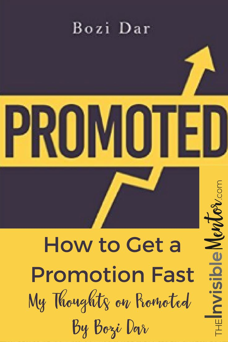 best ideas about job promotion how to get in promoted by bozi dar he provides career advice that you wish you d