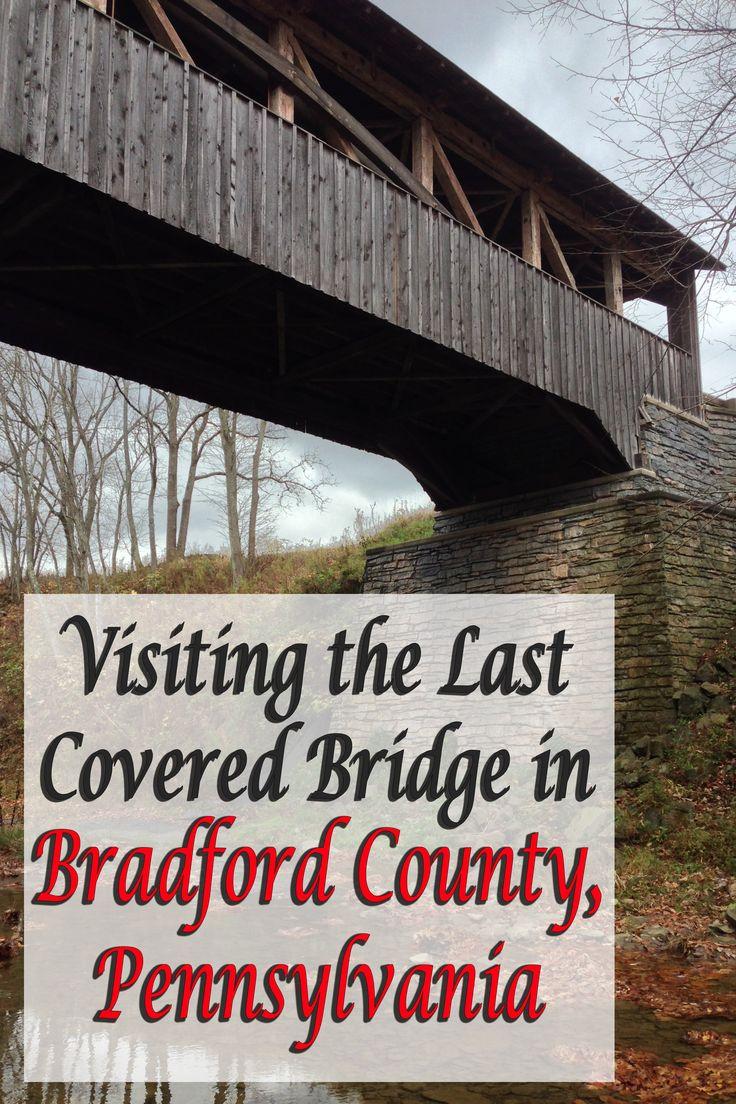 Visiting the Last Covered Bridge in Bradford