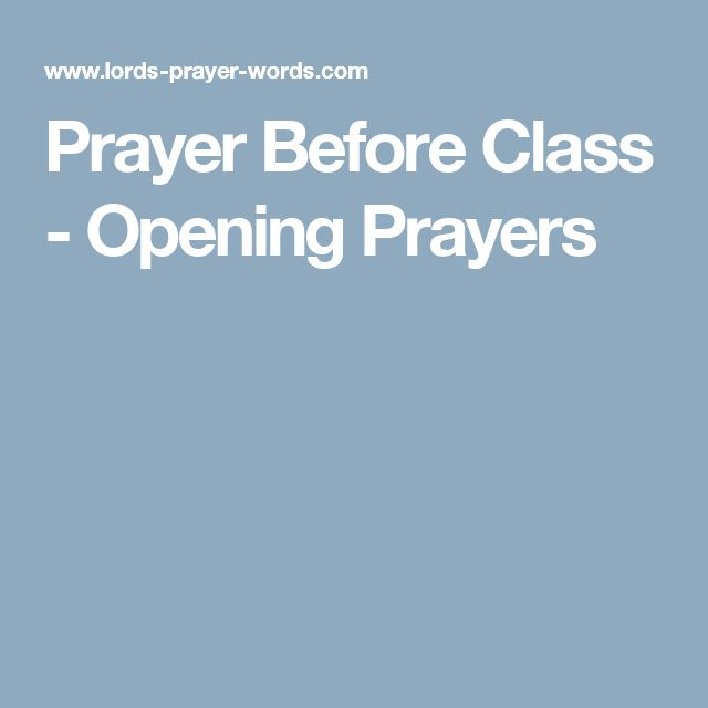 Prayer Before Class - Opening Prayers