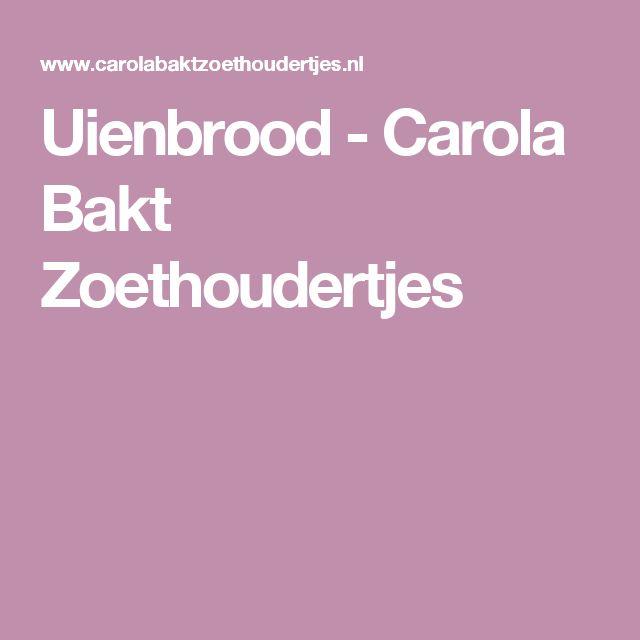 Uienbrood - Carola Bakt Zoethoudertjes
