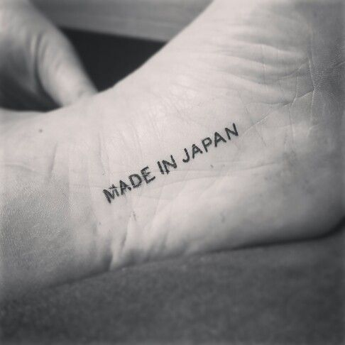 "Made in Japan Tattoo!! I was conceived in Japan so i thought it was a good idea! I have seen ""Made in Europe""  tattoos so I just edited my version for my life!"