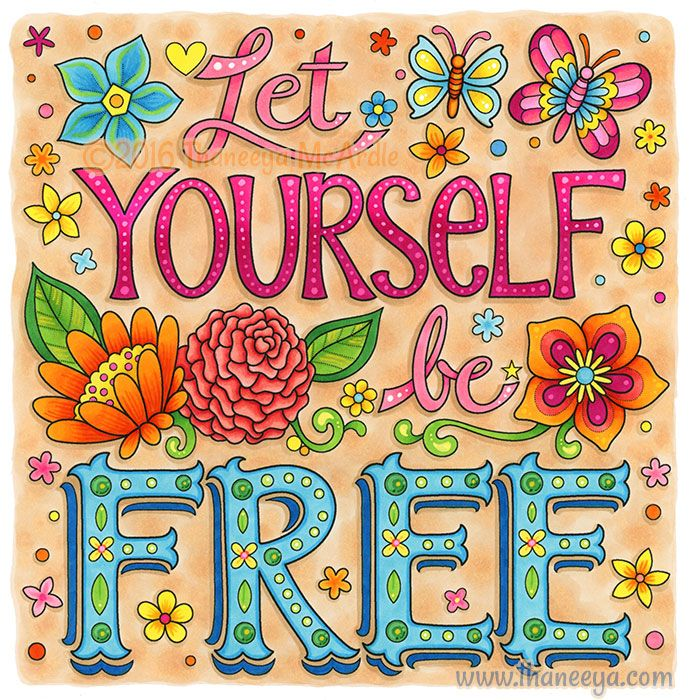 Let Yourself Be Free From Thaneeya Mcardle S More Good Vibes