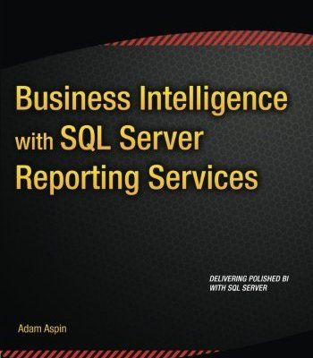 Business Intelligence With Sql Server Reporting Services PDF