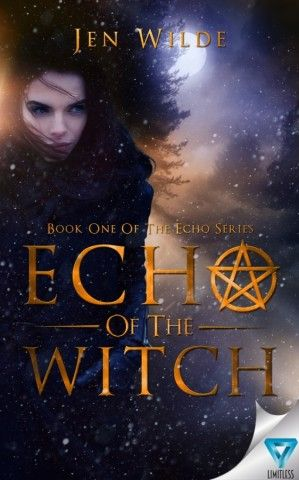 Cover Reveal: Echo of the Witch by Jen Wilde - On sale March 1, 2016! #CoverReveal