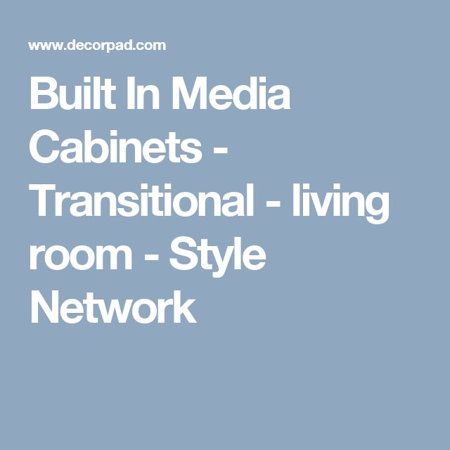 Built In Media Cabinets - Transitional - living room - Style Network
