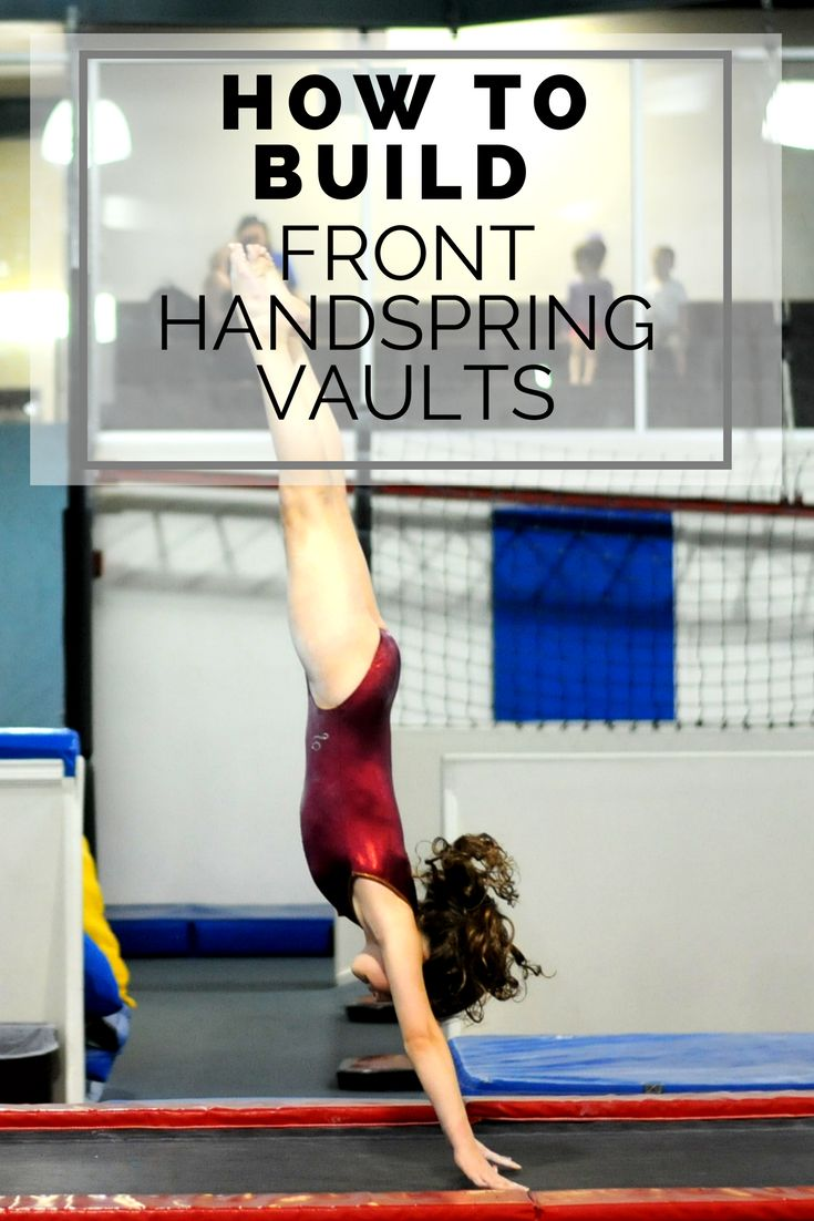 How to build front handspring vaults from the beginning
