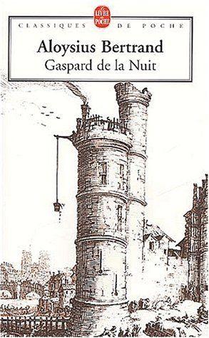 Gaspard de la nuit de Aloysius Bertrand