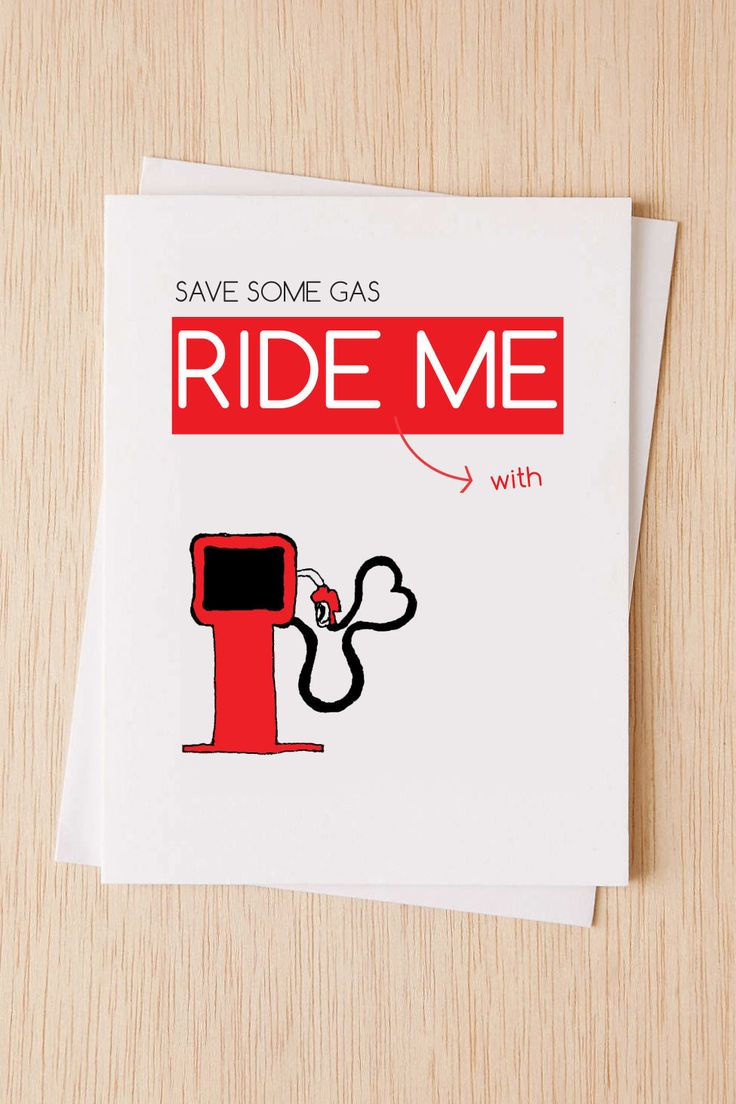"Cheeky, I like you card, ""Save some gas, ride (with) me"" anniversary card, sexy card, Cute, funny, romantic card"