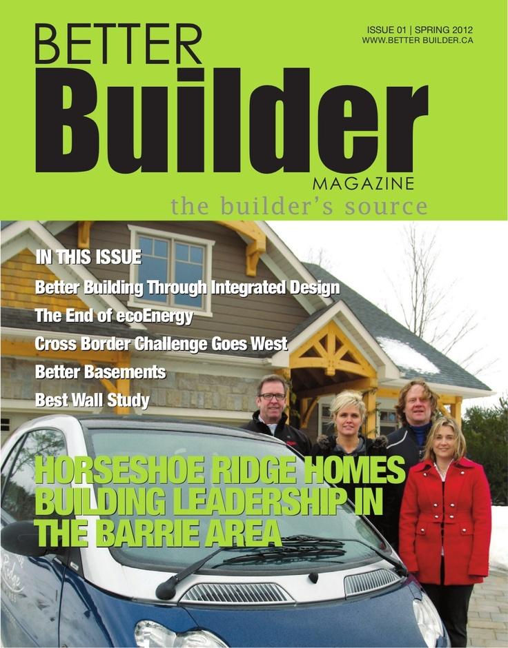 better-builder-magazine-issue-1-spring-2012 by Anna-Marie McDonald via Slideshare