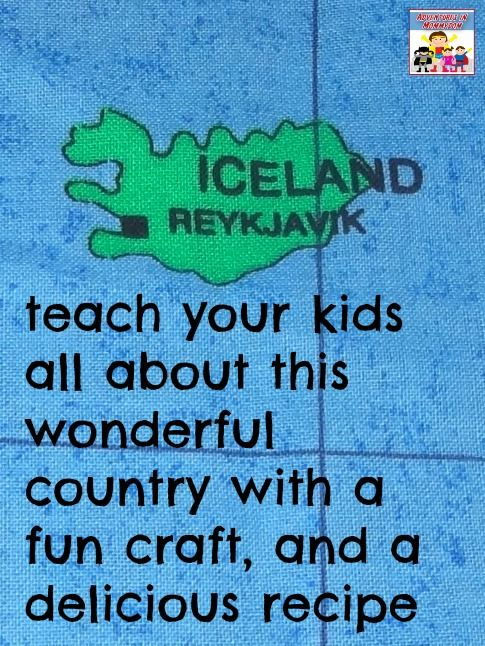Iceland for kids - Adventures in Mommydom - links to information and recipes are at the bottom