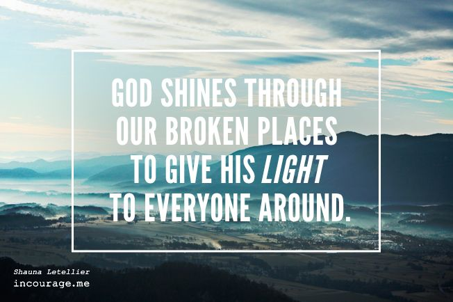Light Shines Through | Featured On (in)courage | Pinterest ...