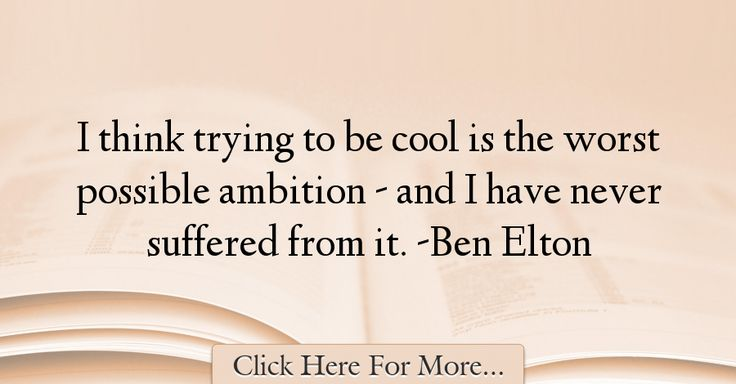 Ben Elton Quotes About Cool - 11223