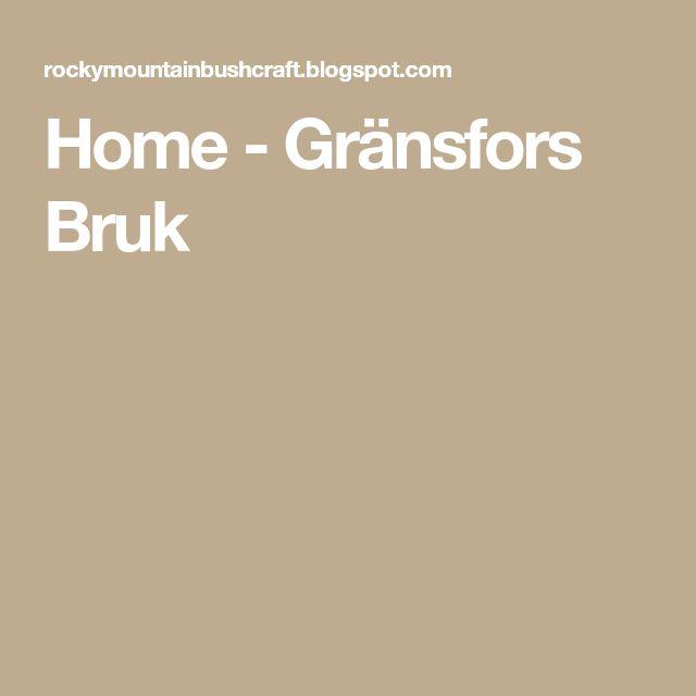 Home - Gränsfors Bruk