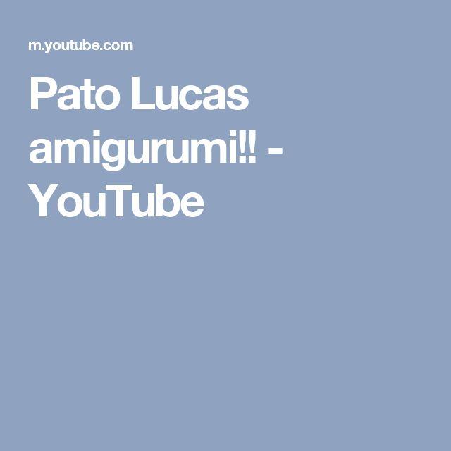 Pato Lucas amigurumi!! - YouTube