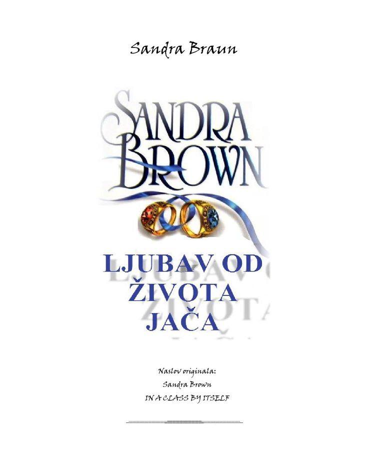 Sandra brown ljubav od života jača