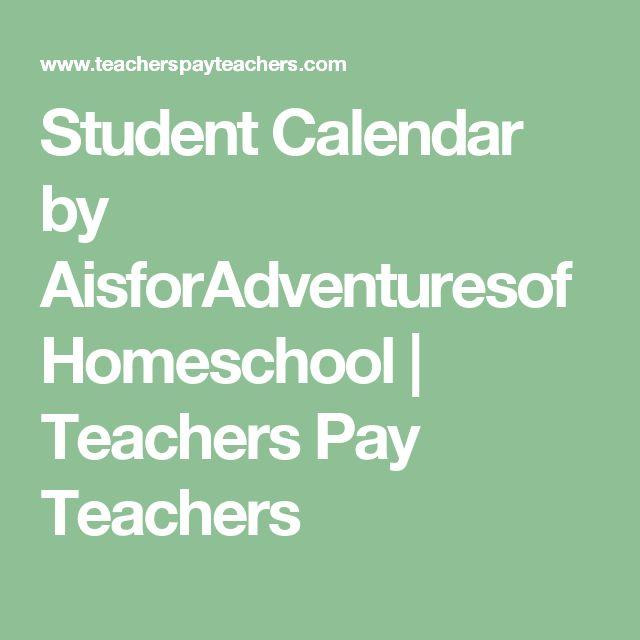 Student Calendar by AisforAdventuresofHomeschool   Teachers Pay Teachers