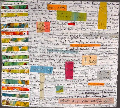"Secret Diary 8:Angela Moll~""The pages of my Secret Diaries are actual journal entries screen printed on fabric. The text records the flow of thoughts and the meandering of attention as I write on the screen with fabric dye. Each fabric page is a layering of different entries, the superimposition of a day onto the next one. I use the collaged & stitched diary fragments to speak about intimacy, communication, as well as privacy and isolation."""