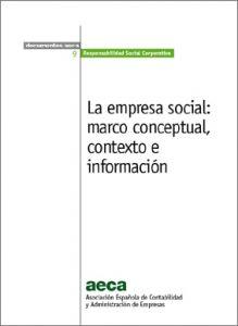 La empresa social: marco conceptual, contexto e información | Portal de la Responsabilidad Social, del Emprendimiento Social y de la Economía del Bien Común