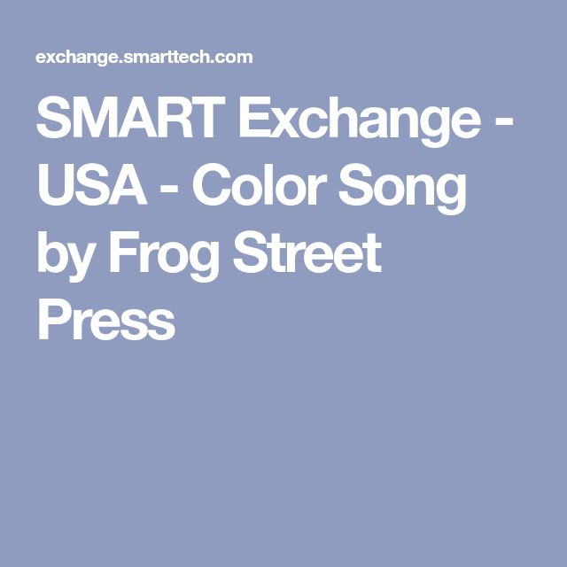 SMART Exchange - USA - Color Song by Frog Street Press