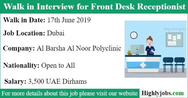 Walk In Interview For Front Desk Receptionist Job In Dubai Receptionist Jobs Dubai Job