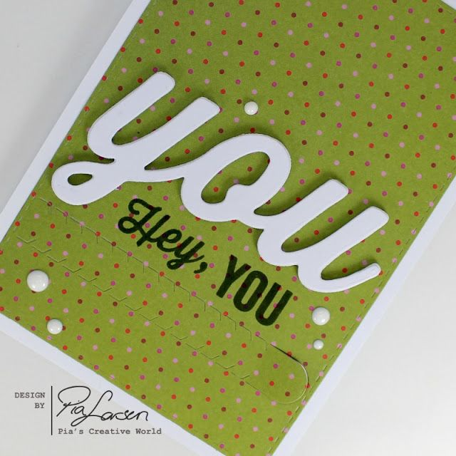 Pia's Creative World: You, Hey You.....*Hidden message*