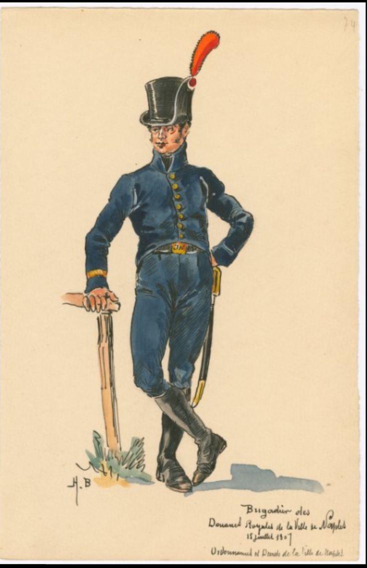 SOLDIERS- Boisselier: Brigadier des Douanes Royales de la Ville de Naples, 15 Juillet 1807, by H. Boisselier.