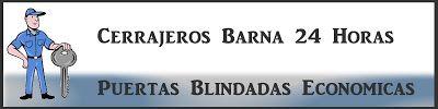 Cerrajeros Barcelona 24 Horas - 932 220 123 / 672 474 704: Puertas Blindadas Economicas