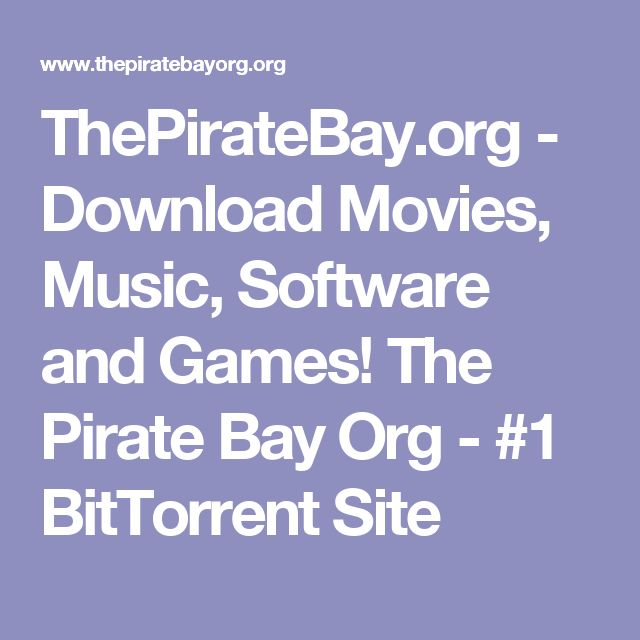 ThePirateBay.org - Download Movies, Music, Software and Games! The Pirate Bay Org - #1 BitTorrent Site