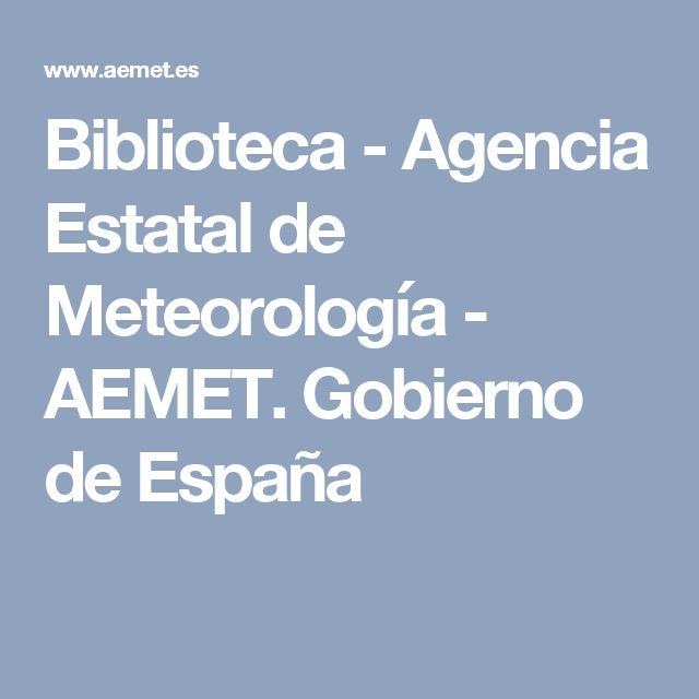 Biblioteca - Agencia Estatal de Meteorología - AEMET. Gobierno de España