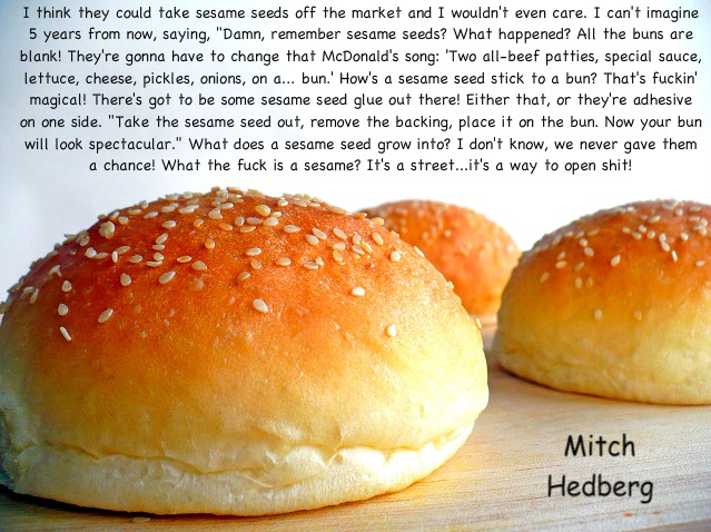 Loved Mitch Hedberg...wish he was still around!