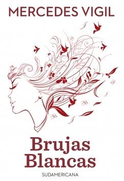 BRUJAS BLANCAS (VIGIL, MERCEDES)