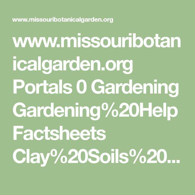 www.missouribotanicalgarden.org Portals 0 Gardening Gardening%20Help Factsheets Clay%20Soils%20-%20Shrubs7.pdf