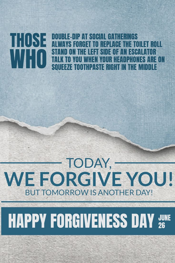 What National Day Is Today List Of National And World Event Days Forgiveness Day Tomorrow Is Another Day