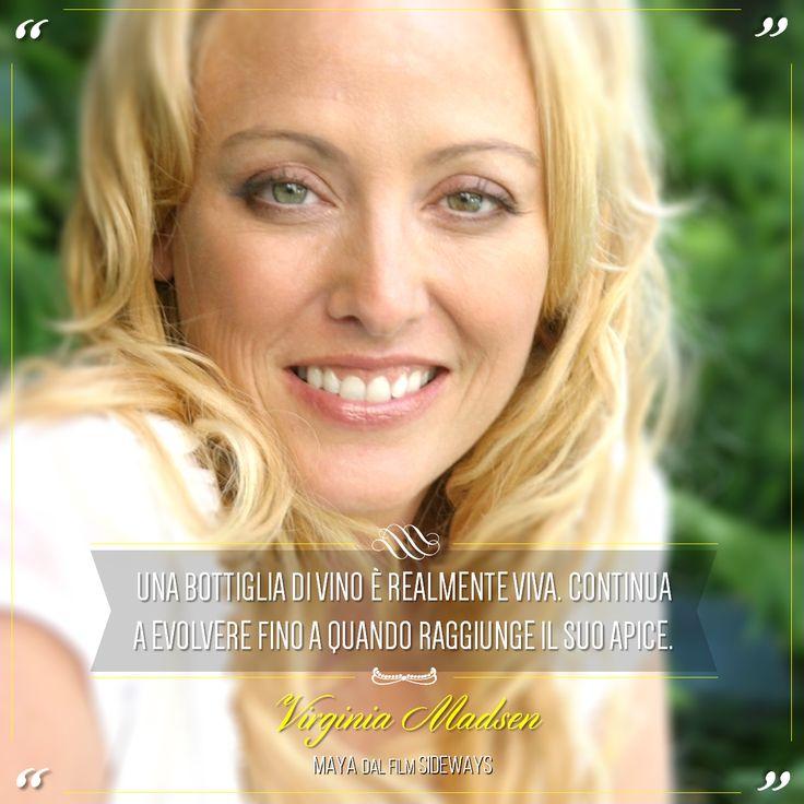 """""""A bottle of wine is truly alive. It continues to evolve until it reaches its peak"""". Virginia Madsen is an American film actress and producer. @marchesimazzei #marchesimazzei #fonterutoli #wine #tuscany #winequotes"""
