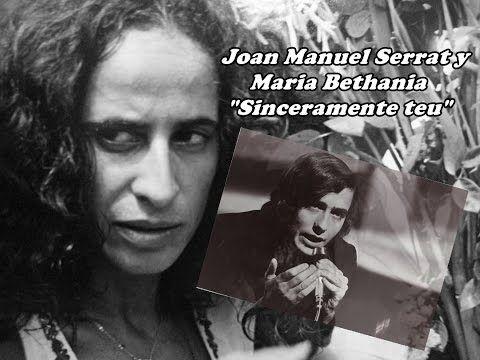 Joan Manuel Serrat y Maria Bethania - Sinceramente teu -