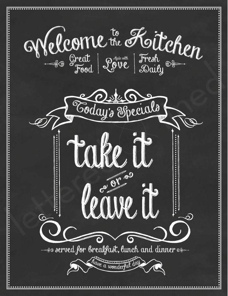 Take It or Leave It - 8x10 print - Kitchen, Chalk, Chalkboard, Art, Eat, Food, Sign. $18.00, via Etsy.