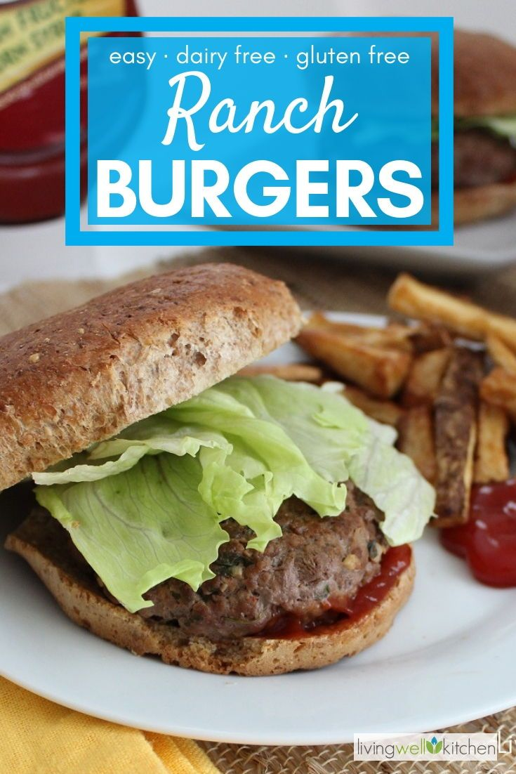 RANCH BURGERS RECIPE LIVING WELL KITCHEN BLOG RANCH BURGERS