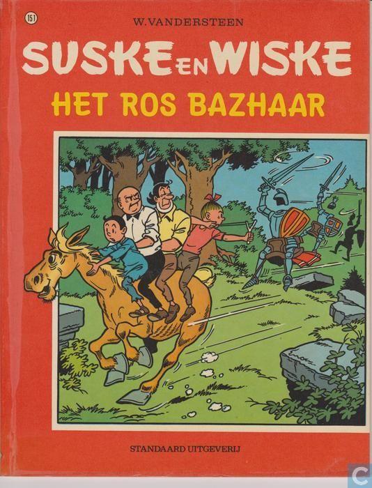 Suske en Wiske: Het Ros Bazhaar (151). De waarzegster Troela voorspelt dat onze vrienden een waar avontuur zullen beleven met een paard. Het paard Bazhaar duikt snel op en heeft Suske helemaal in de ban. Bazhaar blijkt in levensgevaar en Suske neemt het voor hem op en ze trekken samen naar de Ardennen. Maar dan verschijnt er een bende harnassen en zadels tegen wie onze vrienden het moeten opnemen.