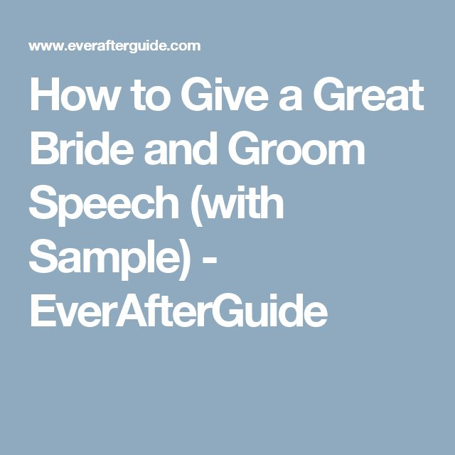 How to Give a Great Bride and Groom Speech (with Sample) - EverAfterGuide