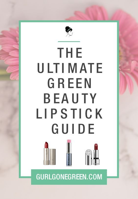 Find your perfect natural/organic lipstick with my complete green beauty lipstick  guide!
