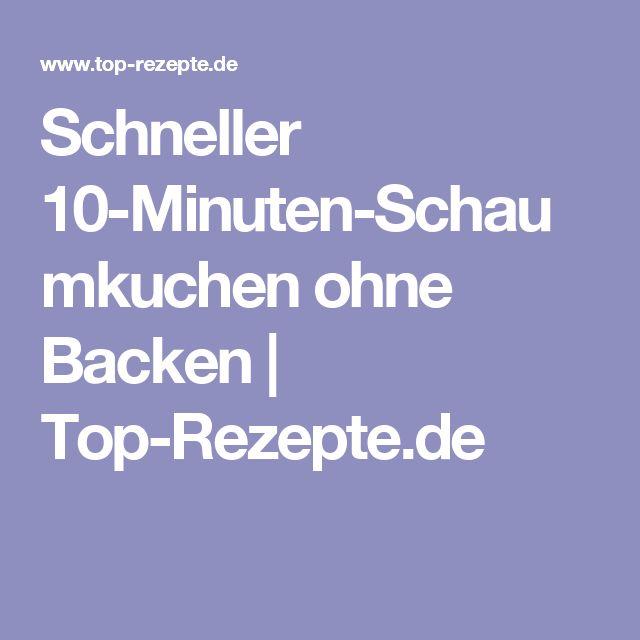 Schneller 10-Minuten-Schaumkuchen ohne Backen | Top-Rezepte.de