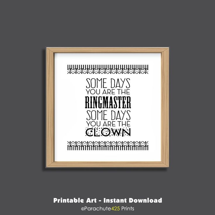 Funny Office Art Printable Wall Circus Quote Motivational Print Ringmaster