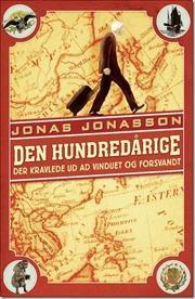 Den hundredårige der kravlede ud ad vinduet og forsvandt af Jonas Jonasson, ISBN 9788770534970