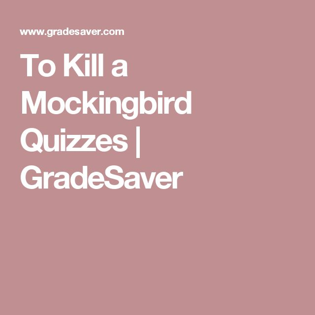 To Kill a Mockingbird Quizzes | GradeSaver