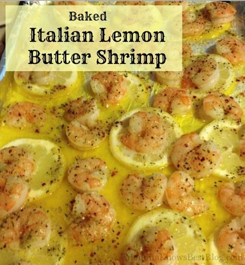 Baked Italian Lemon Butter Shrimp - Easy and Delicious!