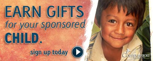 Introducing the Compassion Bloggers Reward Program | Blog about Compassion International and earn gifts for your sponsored child